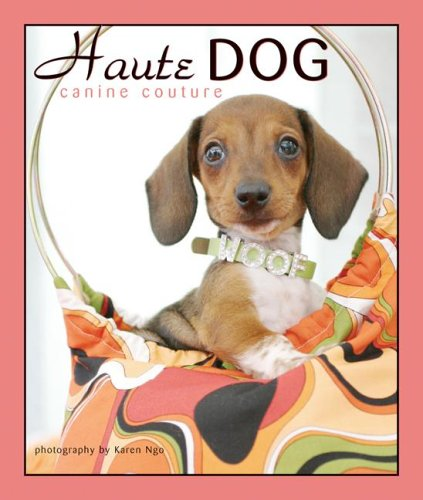 Haute Dogs, Canine Couture