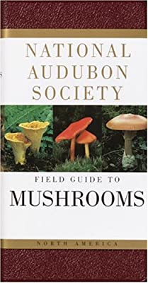 Biology Book :: National Audubon Society Field Guide to North American Mushrooms (National Audubon Society Field Guides) by Knopf
