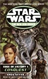 Edge of Victory I: Conquest (Star Wars: The New Jedi Order, Book 7)