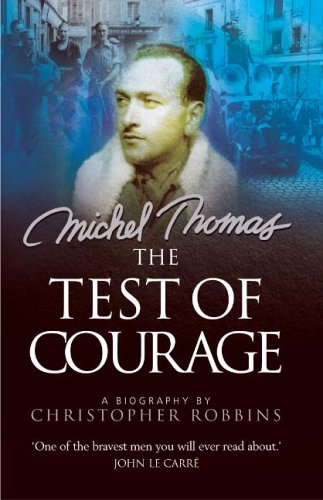 The Test of Courage: A Biography of Michel Thomas