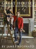 img - for Great Houses, Modern Aristocrats book / textbook / text book