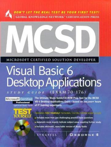 MCSD Visual Basic 6 Desktop Applications Study Guide (Exam 70-176) with CDROM