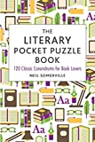 img - for The Literary Pocket Puzzle Book: 120 Classic Conundrums for Book Lovers book / textbook / text book