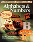 Alphabets and Numbers (Woodworker's P...