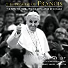 The Promise of Francis: The Man, the Pope, and the Challenge of Change (       UNABRIDGED) by David Willey Narrated by James Langton