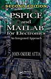 img - for PSPICE and MATLAB for Electronics: An Integrated Approach, Second Edition (VLSI Circuits) by John Okyere Attia (2010-06-23) book / textbook / text book