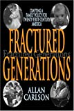 Fractured Generations: Crafting a Family Policy for Twenty-First-Century America