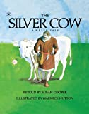 img - for The Silver Cow: A Welsh Tale book / textbook / text book