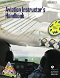Aviation Instructors Handbook (FAA-H-8083-9A)