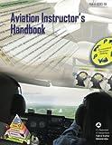 Aviation Instructors Handbook (FAA-H-8083-9A)
