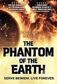The Phantom Of The Earth: An Epic Sci-fi Saga, Books 1-5 by Raeden Zen ebook deal