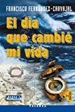 img - for El d a que cambi  mi vida (Mundo y Cristianismo) (Spanish Edition) book / textbook / text book