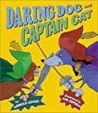 Daring Dog and Captain Cat