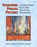img - for Framework Process Patterns: Lessons Learned Developing Application Frameworks book / textbook / text book