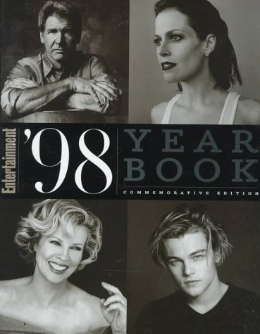 Entertainment 1998 Year Book (Entertainment Weekly Yearbook)