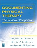 img - for Documenting Physical Therapy: The Reviewer Perspective, 1e book / textbook / text book