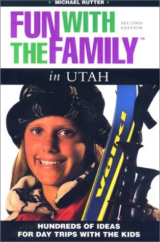 Fun with the Family in Utah