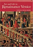 Art and Life in Renaissance Venice (R...