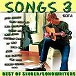 Songs 3 - Best of Singer/Songwriter
