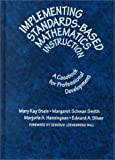 img - for Implementing Standards-Based Mathematics Instruction: A Casebook for Professional Development (Ways of Knowing in Science) book / textbook / text book