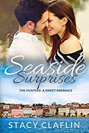 Seaside Surprises: A Sweet Romance (The Seaside Hunters Book 1)