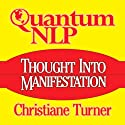 Quantum NLP (       UNABRIDGED) by Christiane Turner Narrated by Christiane Turner