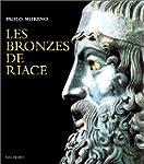 BRONZES DE RIACE (LES)