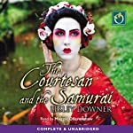 The Courtesan and the Samurai | Lesley Downer