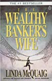 img - for The Wealthy Banker's Wife book / textbook / text book