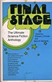 img - for Final stage; the ultimate science fiction anthology book / textbook / text book