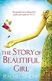 Rachel Simon The Story of Beautiful Girl