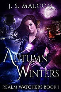 Autumn Winters: Realm Watchers Book 1: A Veil Witch Urban Fantasy by J.S. Malcom ebook deal