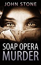 Mystery: Soap Opera Murder: Mystery And Suspense (flaw And Order Series #1)