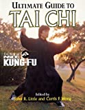 img - for Ultimate Guide To Tai Chi : The Best of Inside Kung-Fu by John Little (1999-10-11) book / textbook / text book