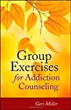 Group Exercises for Addiction Counseling - Buprenorphine Addiction Treatment