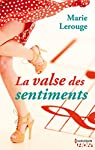 La valse des sentiments par Lerouge