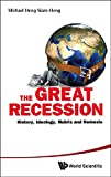img - for The Great Recession: History, Ideology, Hubris and Nemesis book / textbook / text book