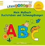 Lernraupe - Mein Malbuch Buchstaben und Schwungübungen (Kindergarten-Lernraupe)