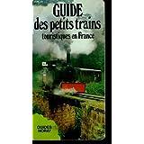 Guide des petits trains touristiques en France