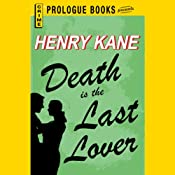 Death Is the Last Lover | Henry Kane