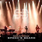 Live In 2005 - Gluttons For Punishment by Spock's Beard (2005-05-03)
