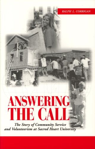 Answering the Call: The Story of Community Service and Volunteerism at Sacred Heart University
