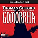 Gomorrha Audiobook by Thomas Gifford Narrated by Jürgen Kluckert