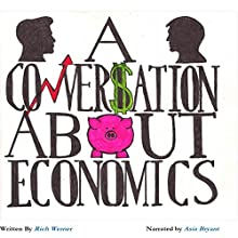 A Conversation About Economics Audiobook by Richard Werner Narrated by Asia Bryant