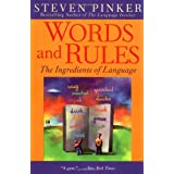 Words and Rules: The Ingredients of Language ~ Steven Pinker