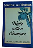 img - for Waltz With a Stranger book / textbook / text book