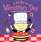 A Recipe for Valentine s Day: A Rebus Lift-the-Flap Story