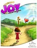 Bringing Joy To Love and Forgiveness (Bringing Joy Series)