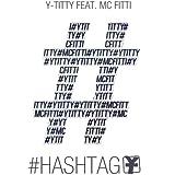 #Hashtag (feat. MC Fitti)