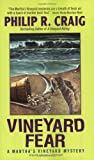 Vineyard Fear: A Martha's Vineyard Mystery (0060594446) by Craig, Philip R.